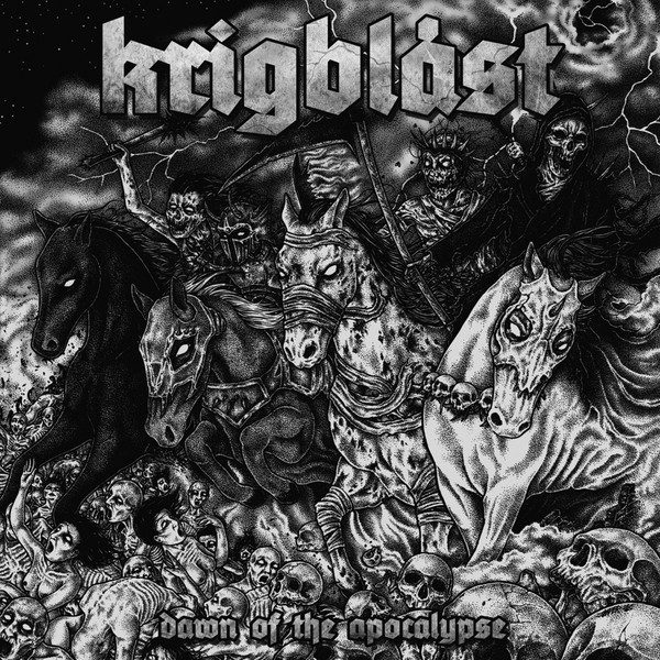 KRIGBLAST – Dawn Of The Apocalypse