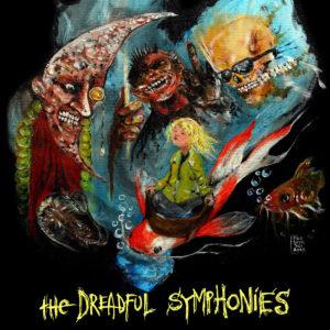 The Dreadful Symphonies