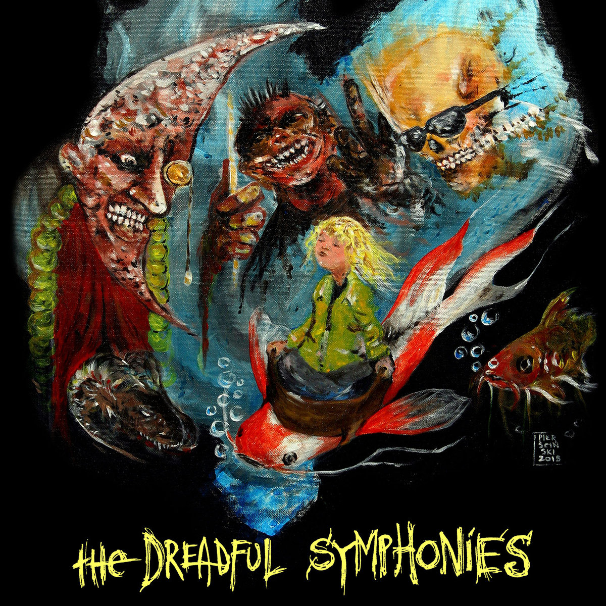 The Dreadful Symphonies