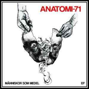 ANATOMI 71 - Människor Som Medel