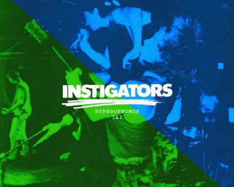 Instigators_Hypegopromos1&2