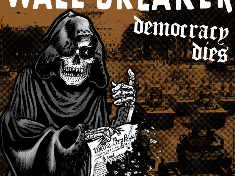 Wall Breaker - Democracy Dies