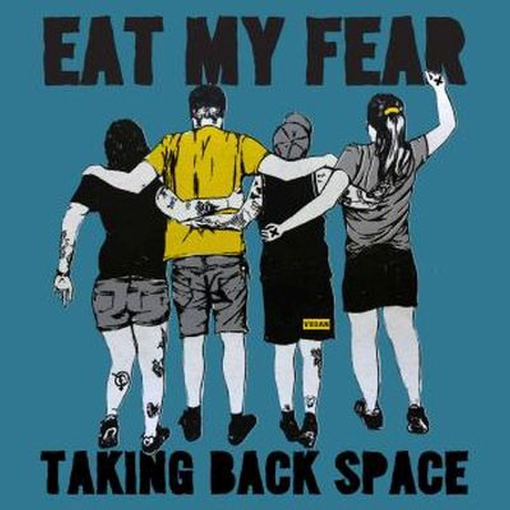 EAT MY FEAR